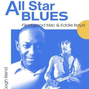 All Star Blues - Fleetwood Mac and Eddie Boyd