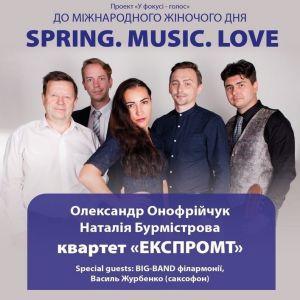 Spring. Music. Love