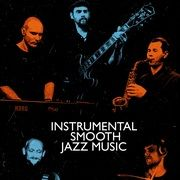 Instrumental Smooth Jazz Music