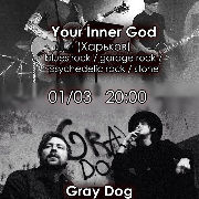Gray Dog (BY) and Your Inner God