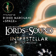 Lords of the Sound feat Didier Marouani - Interstellar Concert