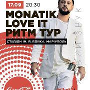 MONATIK Love It РИТМ ТУР