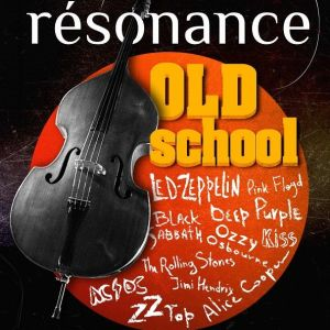 Resonance. Old school