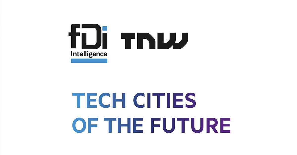 fDi x TNW: TECH CITIES OF THE FUTURE 2020