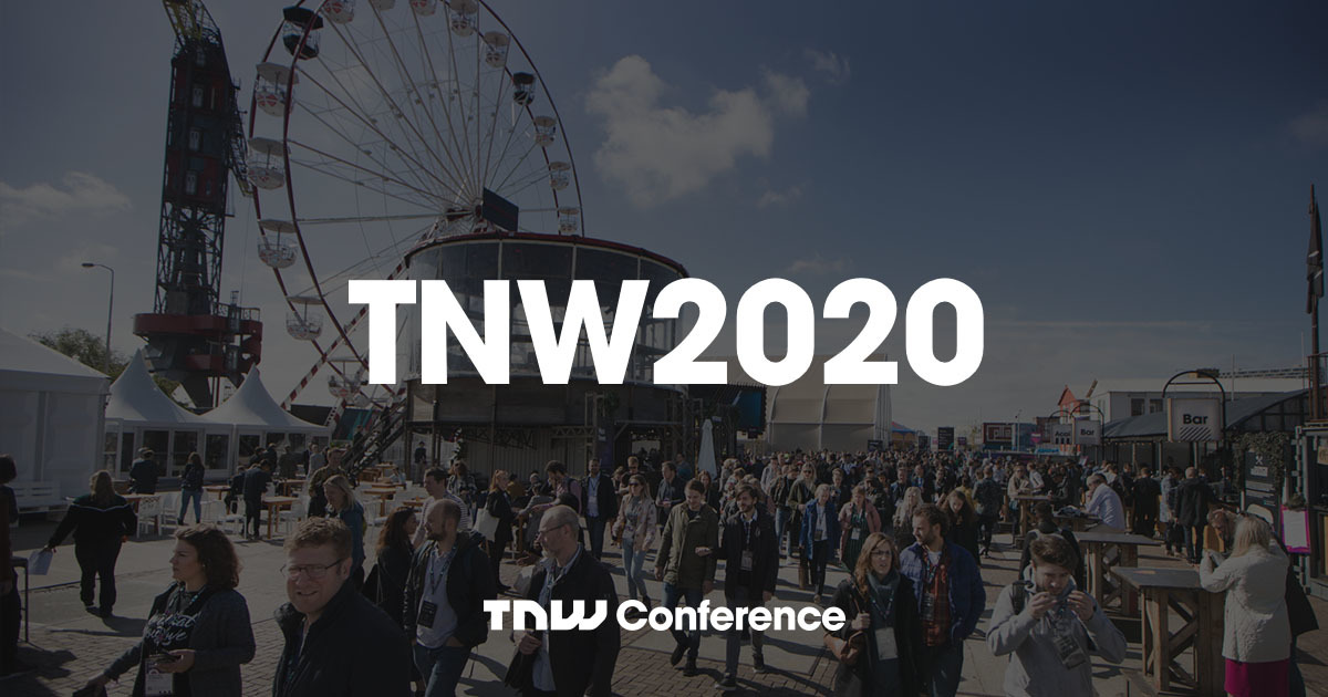 TNW Conference 2020 — The Next Web