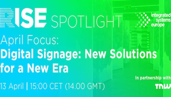 RISE: Digital Signage
