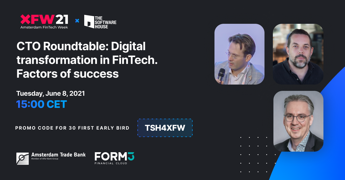 CTO Roundtable: Digital Transformation in FinTech