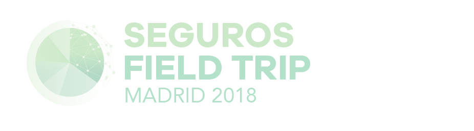Seguros Field Trip MADRID 2018