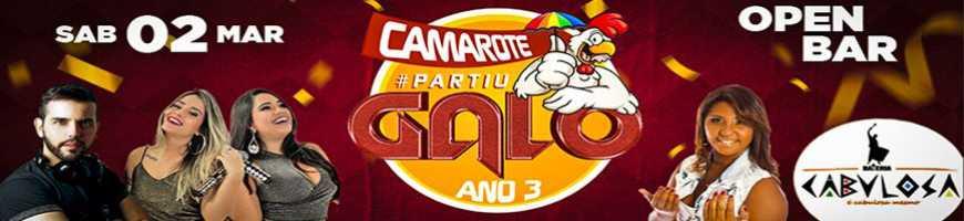 CAMAROTE #PARTIU GALO ANO 3