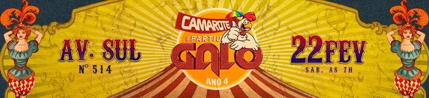 CAMAROTE PARTIU GALO ANO 4