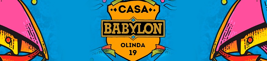 CASA BABYLON CARNAVAL NO CARNAVAL DE OLINDA