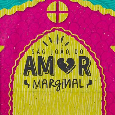 SÃO JOÃO DO AMOR MARGINAL