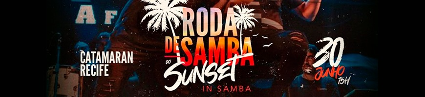 RODA DE SAMBA SUNSET IN SAMBA