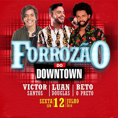 FORROZÃO DO DOWNTOWN
