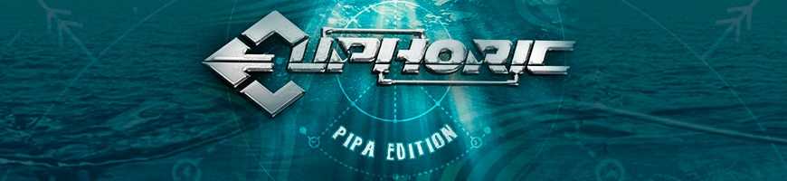 EUPHORIC PIPA EDITON