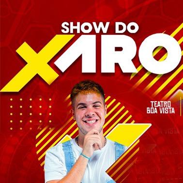 SHOW DO XARO - SEÇÃO EXTRA