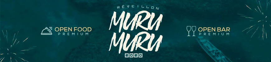 RÉVEILLON DO MURU MURU