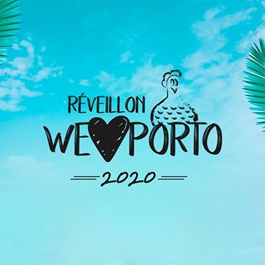 REVÉILLON WE LOVE PORTO 2020