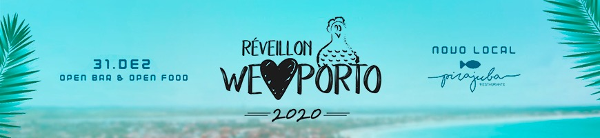 REVÉILLON WE LOVE PORTO 2020