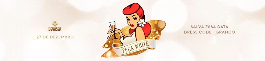 PEGA WHITE PRÉ REVEILLON DO PEGA VARETA