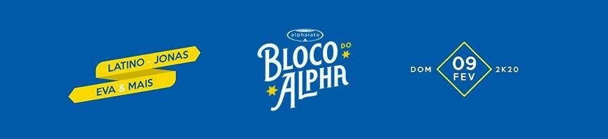 BLOCO DO ALPHA NO CARNAVAL 2020
