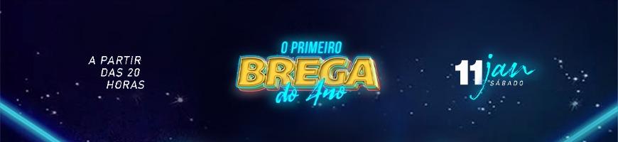 O PRIMEIRO BREGA DO ANO