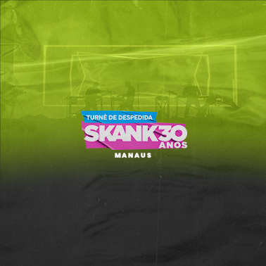 Skank 30 anos em Manaus