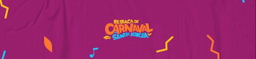 CALOURADA UNIVERSITÁRIA - RESSACA DE CARNAVAL DA SANTA E BIORGIA