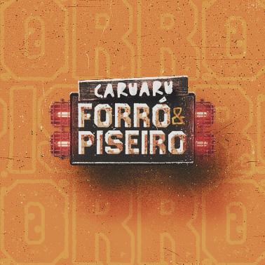 Forró e Piseiro Caruaru