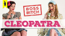 Boss Bitches of History -                               Cleopatra                              ​
