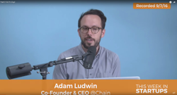 Chain CEO/Co-founder                               Adam Ludwin                              : explained bitcoin to financial firms & how Chain can secure,