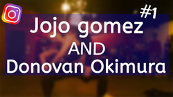 INSTAGRAM COMPILATION - Jojo Gomez & Donovan Okimura #1