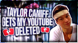 Taylor Caniff gets RiceGum banned on YouTube (diss track)