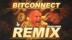 BitConnect EDM Remix (by Dylan Locke)