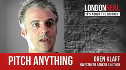 "Oren ""The Triggerman"" Klaff on                                                London Real                                                  talking about his ideas in                                                      Pitch Anything"