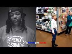 Yodeling Wal Mart Kid (Remix) #Ohlawdchallenge PT 1 @RemixgodSuede