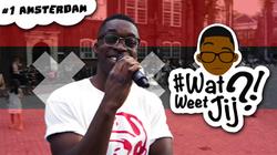 Eerste aflevering#WATWEETJIJ?! in Amsterdam -#WATWEETJIJ?! | #1 Amsterdam.