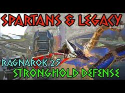 Defending Ragnarok 25 Spartans & Legacy Stronghold!