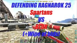 Defending Ragnarok 25 : Spartans vs BLDX