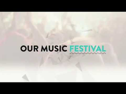 Introducing Our Music Festival