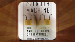 The Truth Machine The Blockchain and the Future of Everything.