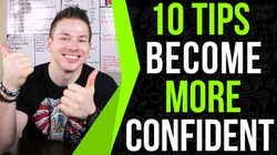 How To Be Confident 10 Proven Tips That WORK!