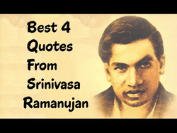 Quotes from Srinivasa Ramanujan - The Indian mathematician & autodidact