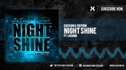 """Excision & The Frim - """"Night Shine ft. Luciana"""""""