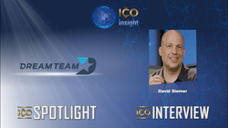 ICO Insight featuring DreamTeamand Investor Interview with David Siemer