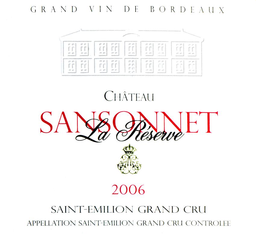 2006 Chateau Sansonnet La Reserve