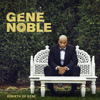 Gene Noble - Rebirth of Gene