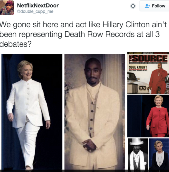 Hillary dressed up likeDeath Row Records'2Pac,Suge Knightand Snoop Doggfor the debates.