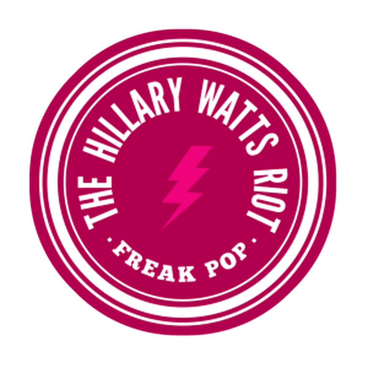 The Hillary Watts Riot