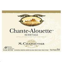 M. Chapoutier Hermitage Blanc Chante-Alouette 2012